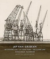 Jef van Grieken : de zuivere lijn : catalogue raisonné