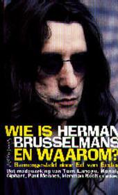 Wie is Herman Brusselmans en waarom ?