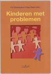 Kinderen met problemen : over de opvoeding en de behandeling van en het onderwijs aan kinderen met fysieke, sensori...