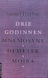 Drie godinnen : Mnemosyne, Demeter, Moira