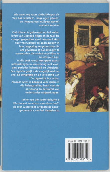 Verhaal halen : een zoektocht naar de oorsprong van Nederlandse uitdrukkingen