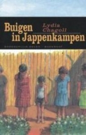 Buigen in Jappenkampen : herinneringen van een kind dat aan de nazi's is ontsnapt maar in Japanse kampen is terecht...