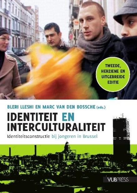 Identiteit en interculturaliteit : identiteitsconstructie bij jongeren in Brussel