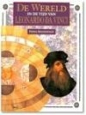 De wereld in de tijd van Leonardo da Vinci