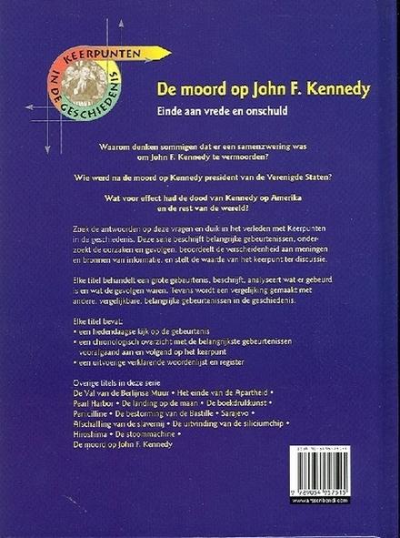 De moord op John F. Kennedy : einde aan vrede en onschuld