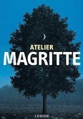 Atelier Magritte : 400 kunstwerken van de meester van het surrealisme