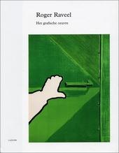 Roger Raveel : het grafische oeuvre
