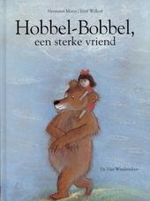 Hobbel-Bobbel, een sterke vriend