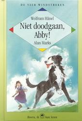 Niet doodgaan, Abby ! : een hondenverhaal uit Ierland