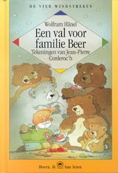 Een val voor familie beer : een nieuw verhaal over de kleine man en zijn vriend, de beer