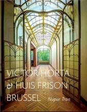 Victor Horta & Huis Frison Brussel