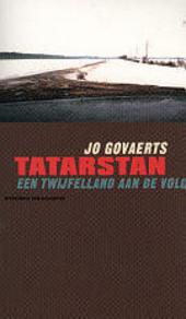 Tatarstan : een twijfelland aan de Volga