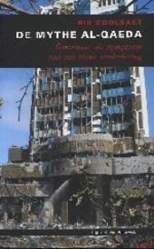 De mythe Al-Qaeda : terrorisme als symptoom van een zieke samenleving