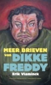 Brieven van Dikke Freddy 2002-2007