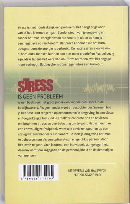 Stress is geen probleem