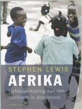 Afrika : liefdesverklaring aan een continent in doodsnood