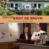 Koken met Krist De Bruyn : uit de keuken van Bistro Novo