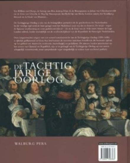 De Tachtigjarige Oorlog : opstand en consolidatie in de Nederlanden ca. 1560-1650