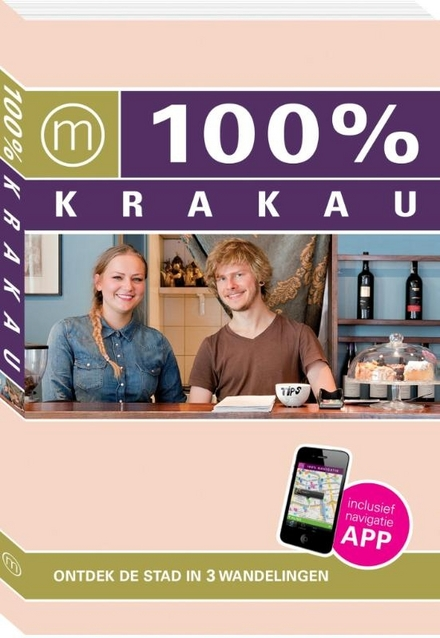 100% Krakau : ontdek de stad in 3 wandelingen
