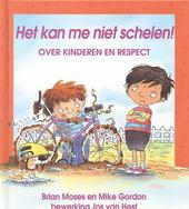 Het kan me niet schelen! : over kinderen en respect