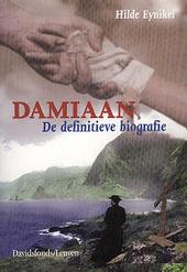 Damiaan : de definitieve biografie