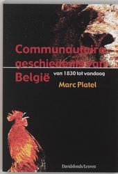 Communautaire geschiedenis van België : van 1830 tot vandaag