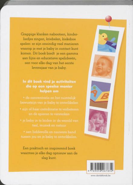 365 activiteiten voor jou en je baby : een leuk idee voor elke dag van je baby's eerste levensjaar