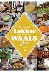 Lekker Waals : de smaak van het Zuiden