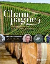 Champagne : de meest complete gids om streek en wijn te ontdekken