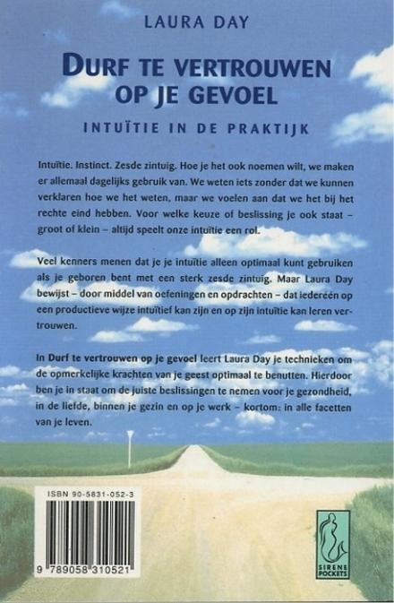 Durf te vertrouwen op je gevoel : intuïtie in de praktijk