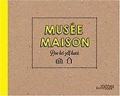 Musée maison : doe-het-zelf-kunst