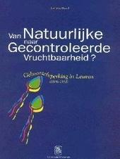 Van natuurlijke naar gecontroleerde vruchtbaarheid ? : geboortebeperking in Leuven 1846-1910