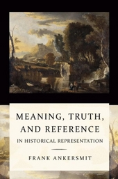 Meaning, truth, and reference in historical representation