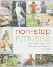 Non-stop fitness : hoe je slank en fit wordt van dagelijkse bezigheden