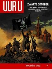 Zwarte oktober : 1917 : Franse anarchisten in het brandpunt van de Russische revolutie