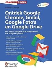 Ontdek Google Chrome, Gmail, Google Foto's en Google Drive
