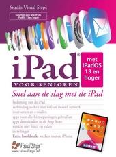 iPad® voor senioren met iPadOS 13 : snel aan de slag met de iPad