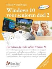 Windows 10 voor senioren. Deel 2, Voor iedereen die verder wil met Windows 10