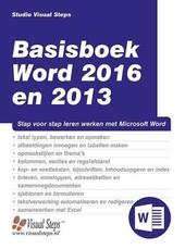 Basisboek Word 2016 en 2013 : stap voor stap leren werken met Microsoft Word