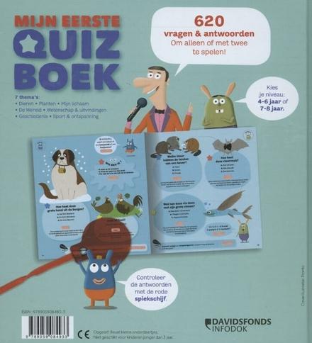 Mijn eerste quizboek : 620 vragen en antwoorden om alleen of met twee te spelen