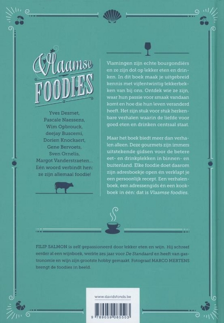 Vlaamse foodies : 25 gastronomen en hun beste adressen en recepten