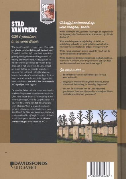 Stad van vrede : WO I-plaatsen in en rond Ieper