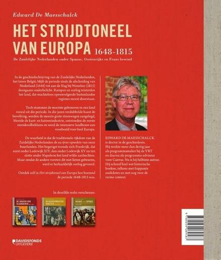 Het strijdtoneel van Europa 1648-1815 : de Zuidelijke Nederlanden onder Spaans, Oostenrijks en Frans bewind