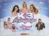 K3 bengeltjes : het verhaal van de film