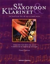 De saxofoon en de klarinet : een praktische gids om zelf te leren spelen