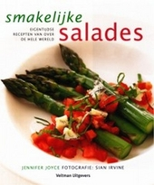 Smakelijke salades : eigentijdse recepten van over de hele wereld