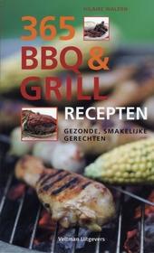 365 BBQ & grillrecepten : gezonde, smakelijke gerechten