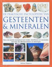 De praktische encyclopedie van gesteenten & mineralen : hoe u de mooiste exemplaren kunt vinden, identificeren en v...