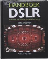 Handboek DSLR : alles over de digitale spiegelreflexcamera