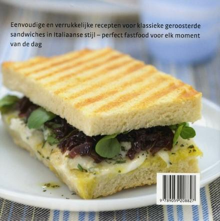 Panini : eenvoudige recepten voor klassieke Italiaanse sandwiches